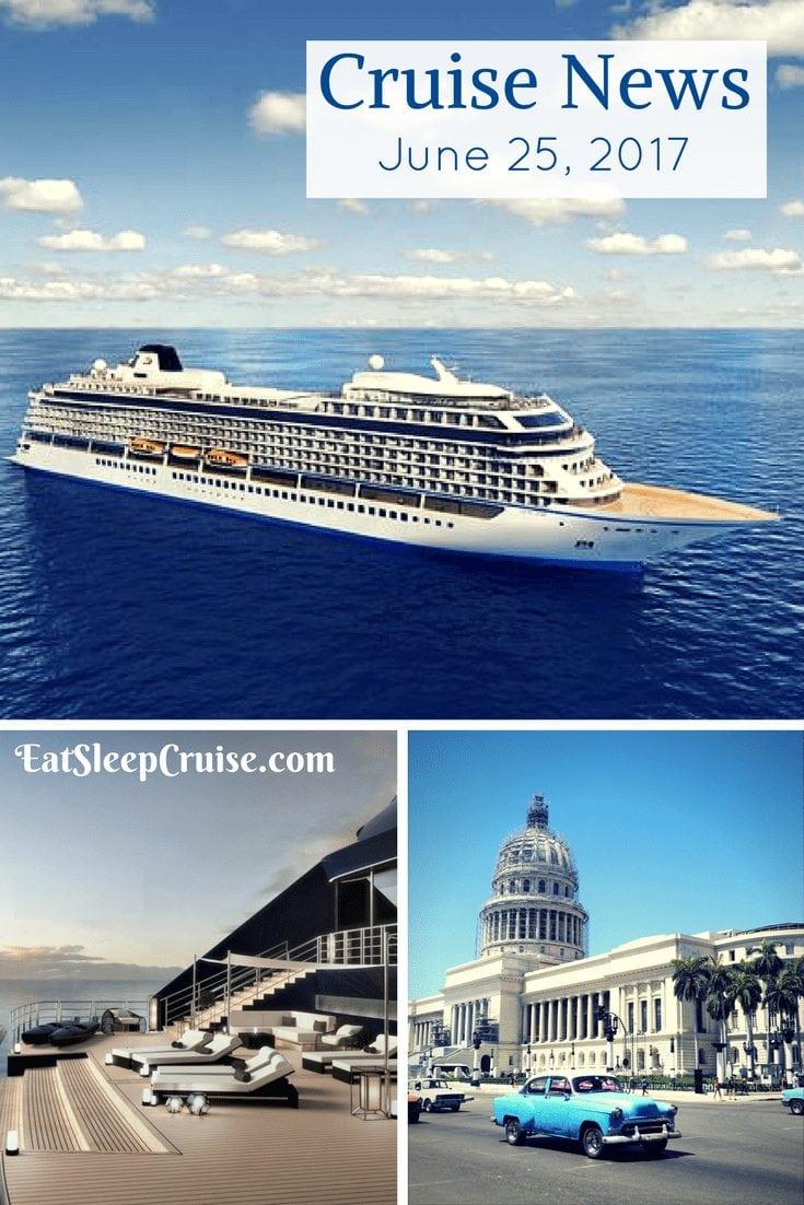 Cruise News June 25, 2017