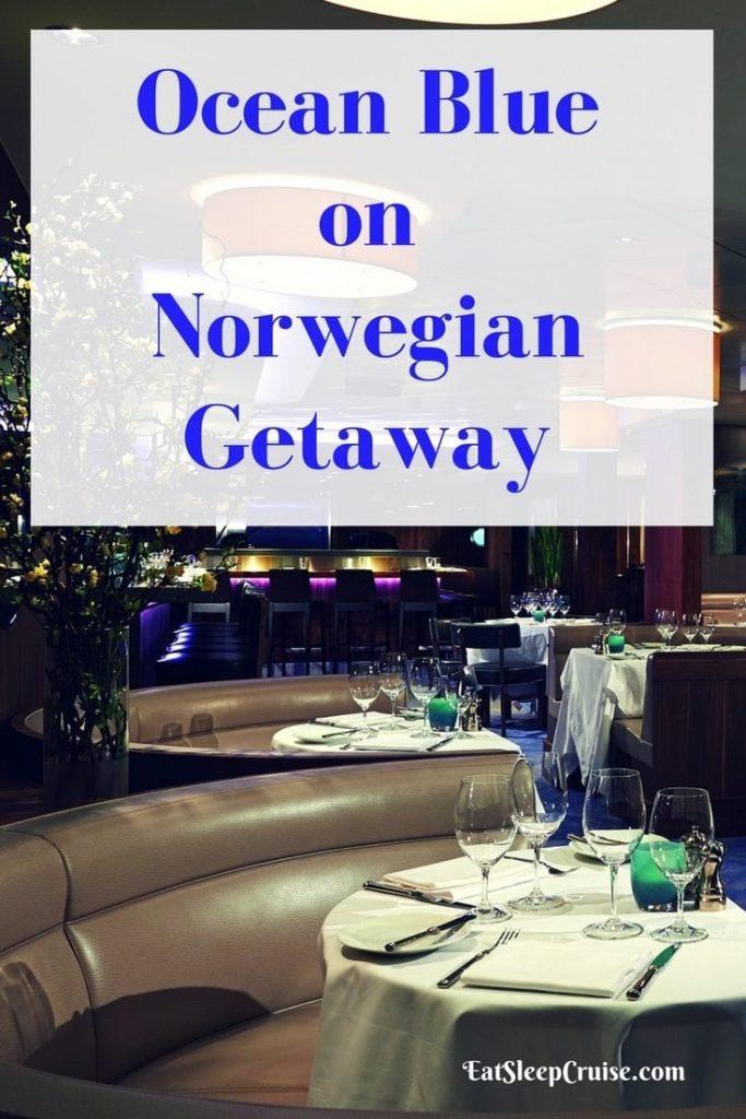 Ocean Blue on Norwegian Getaway