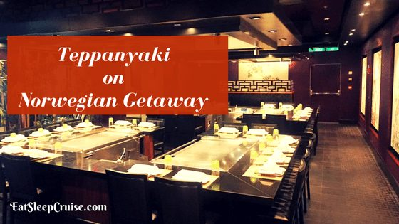 Teppanyaki on Norwegian Getaway