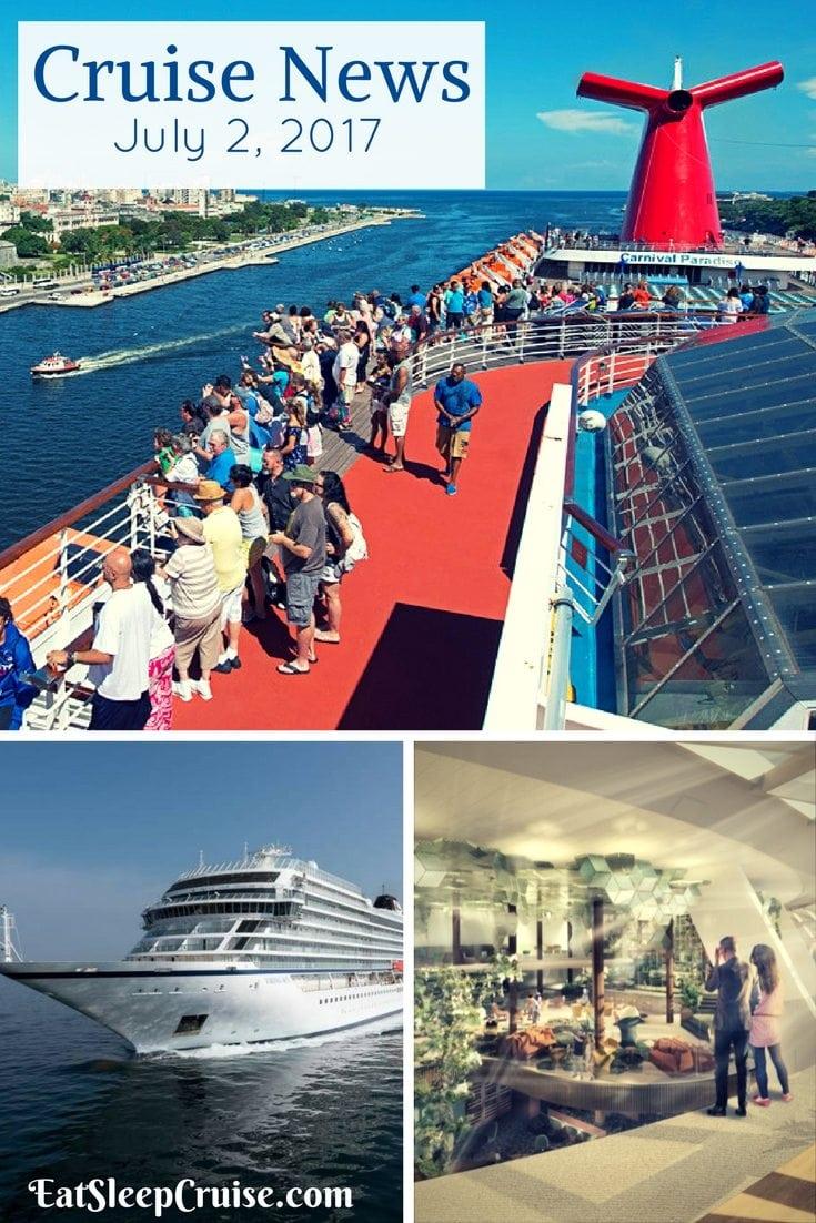 Cruise News July 2, 2017