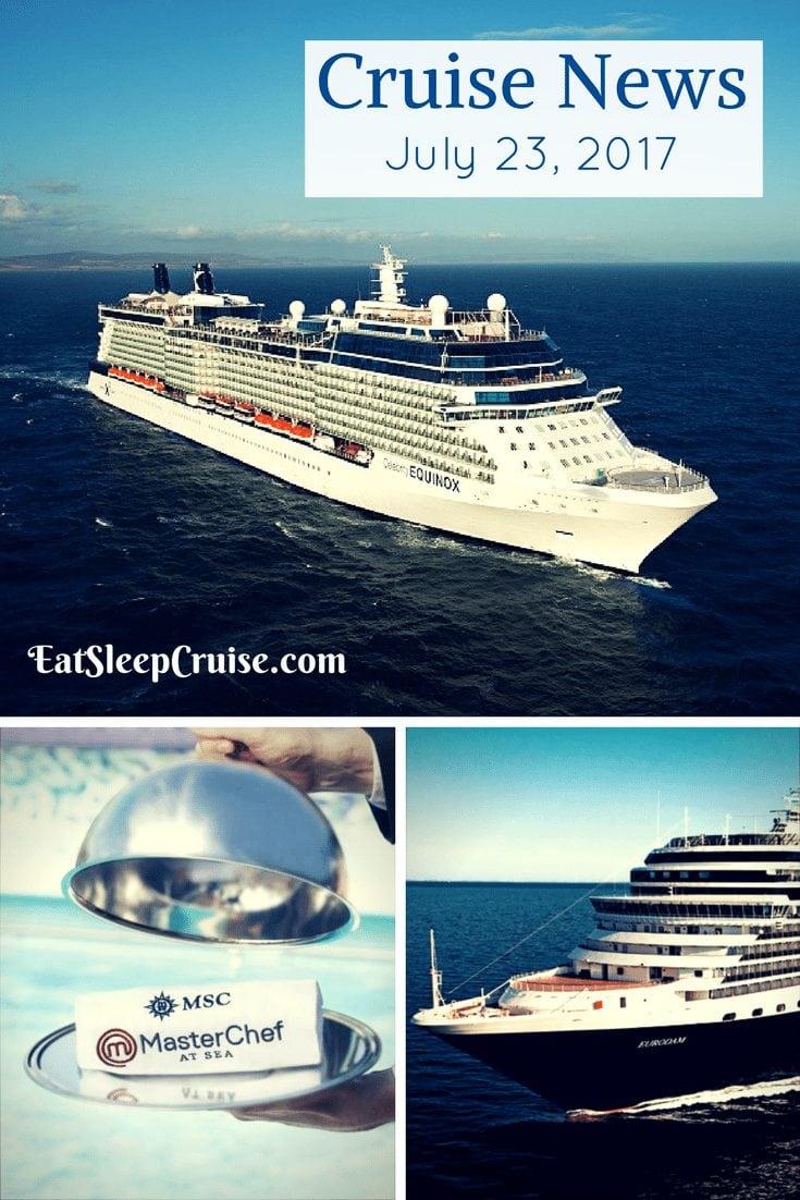 Cruise News July 23, 2017