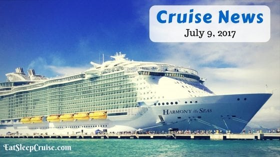 Cruise News July 9, 2017