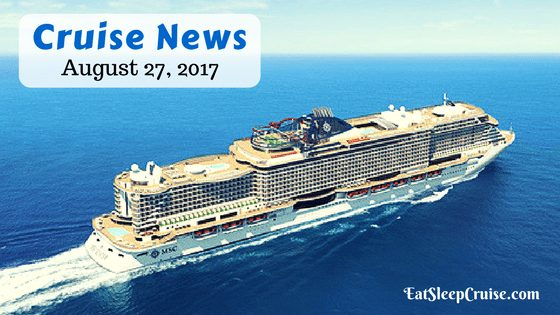 Cruise News August 27, 2017 Feature