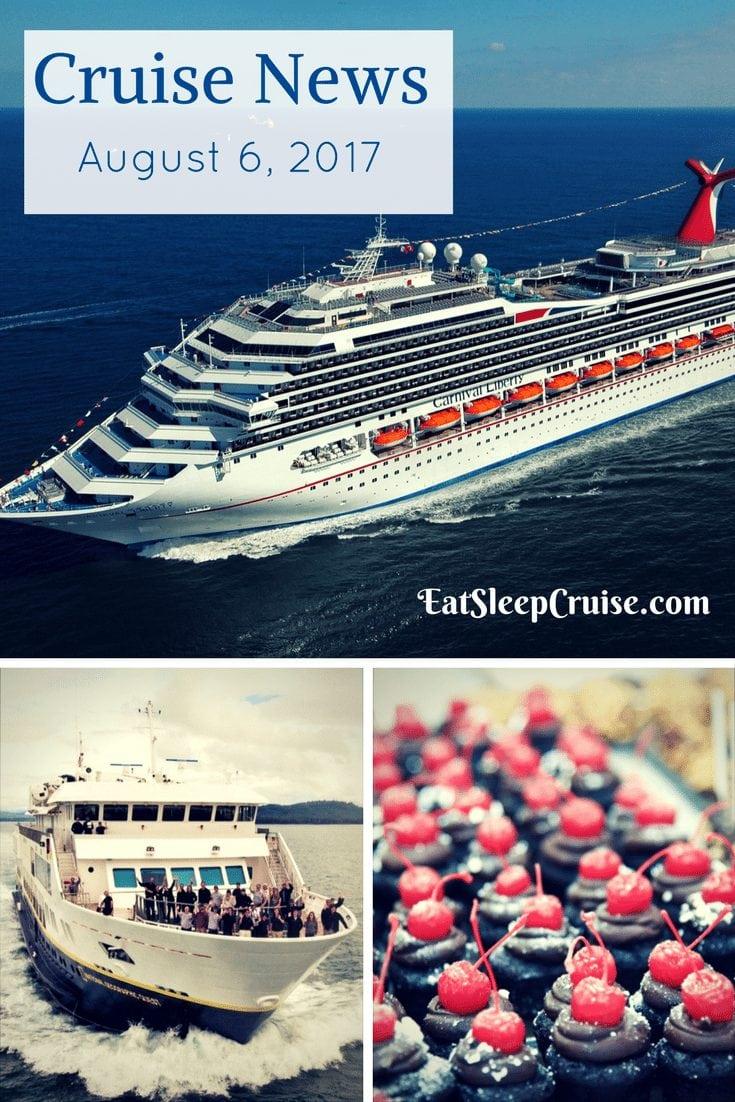 Cruise News August 6, 2017
