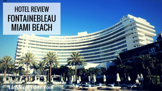 Fontainebleau Hotel Review Feature Image