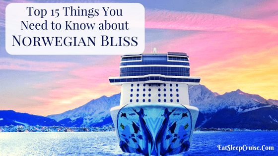 Top 15 Things You Need To Know About Norwegian Bliss