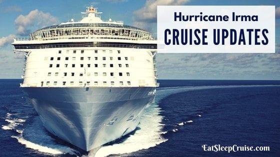 Hurricane Irma Cruise Updates