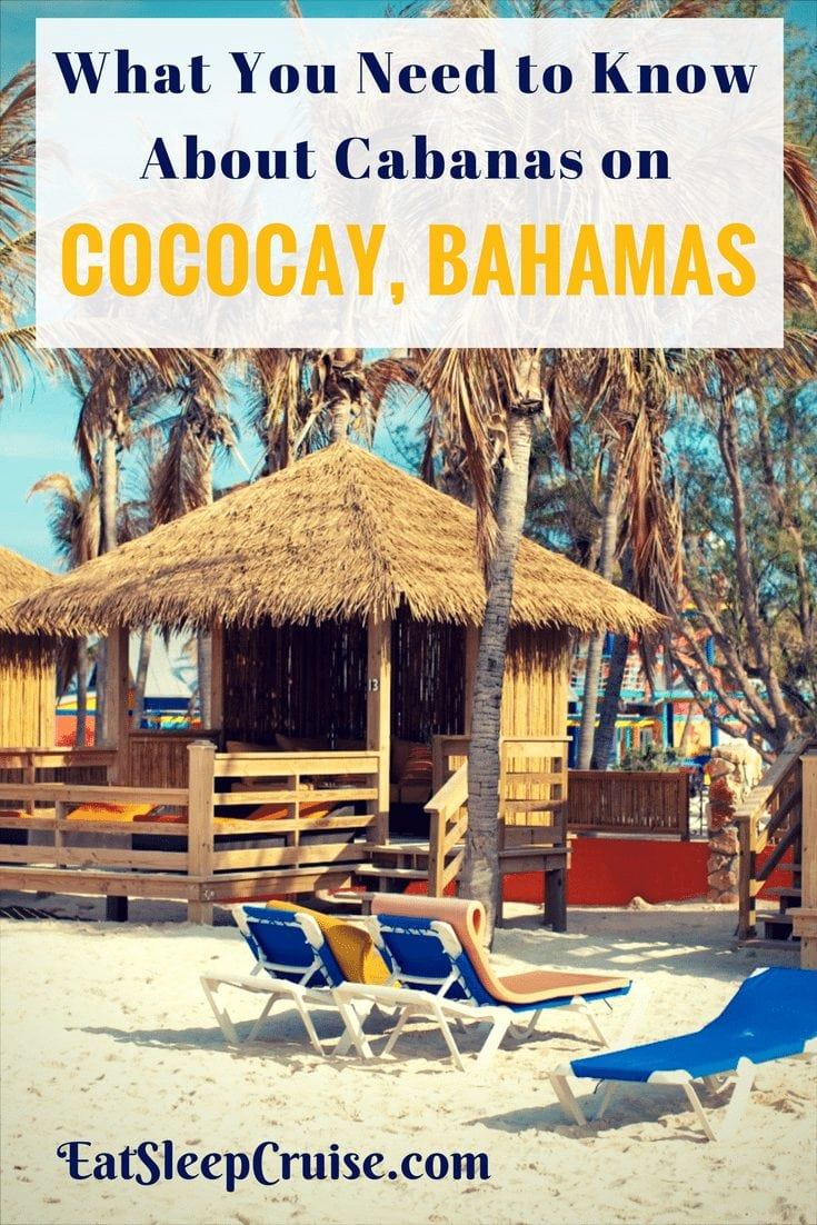 Everything You Need to Know About CocoCay Bahamas Cabanas