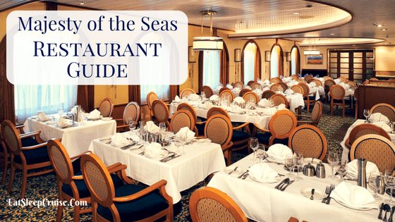 Guide to Royal Caribbean Majesty of the Seas Restaurants 2017