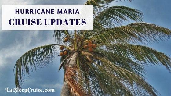 Hurricane Maria Cruise Updates