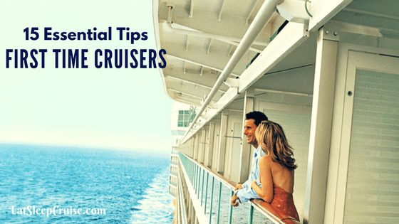 Our Top 15 First Time Cruise Tips