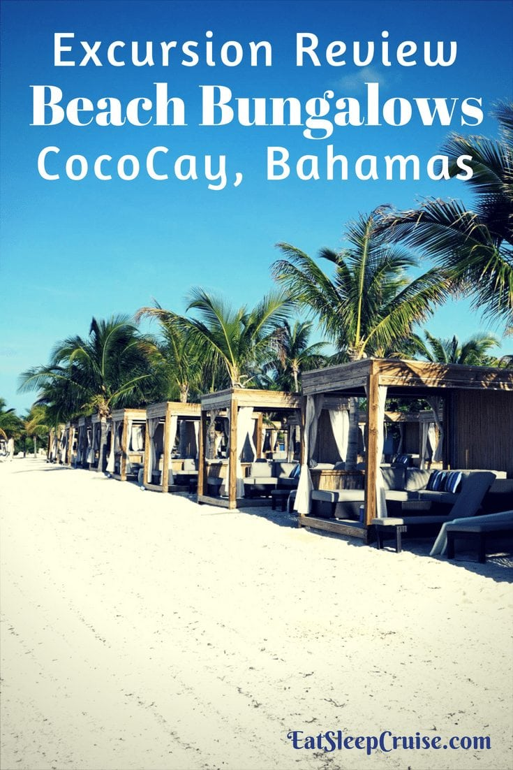 CocoCay, Bahamas Beach Bungalow Review
