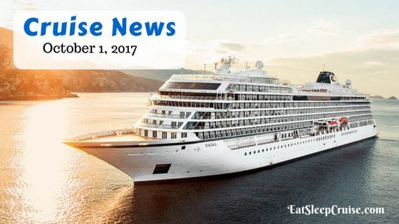 Cruise News October 1, 2017