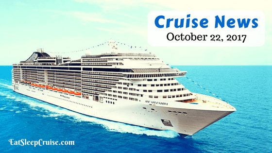 Cruise News October 22, 2017