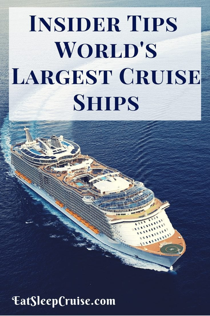 Insider Tips for Sailing on the Worlds Largest Cruise Ships
