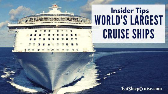 Insider Tips for Sailing on the World's Largest Cruise Ships