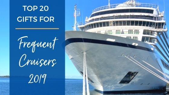 Top Gifts for Frequent Cruisers