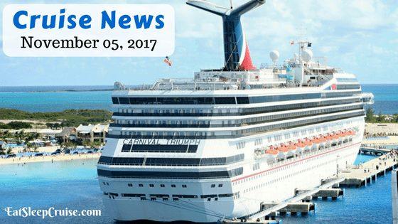 Cruise News November 5, 2017