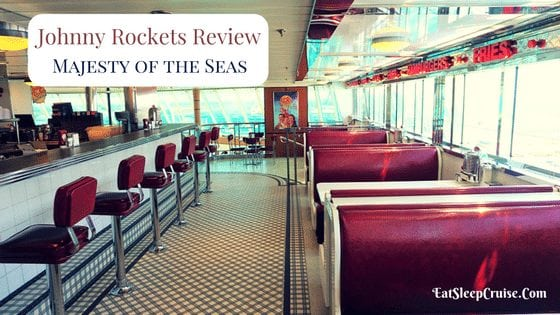 Johnny Rockets Majesty of the Seas Review