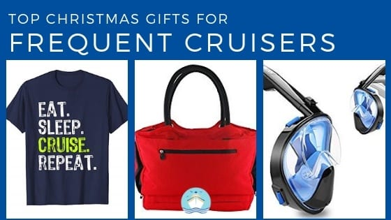 Top 20 Christmas Gifts For Frequent Cruisers 2018 Edition