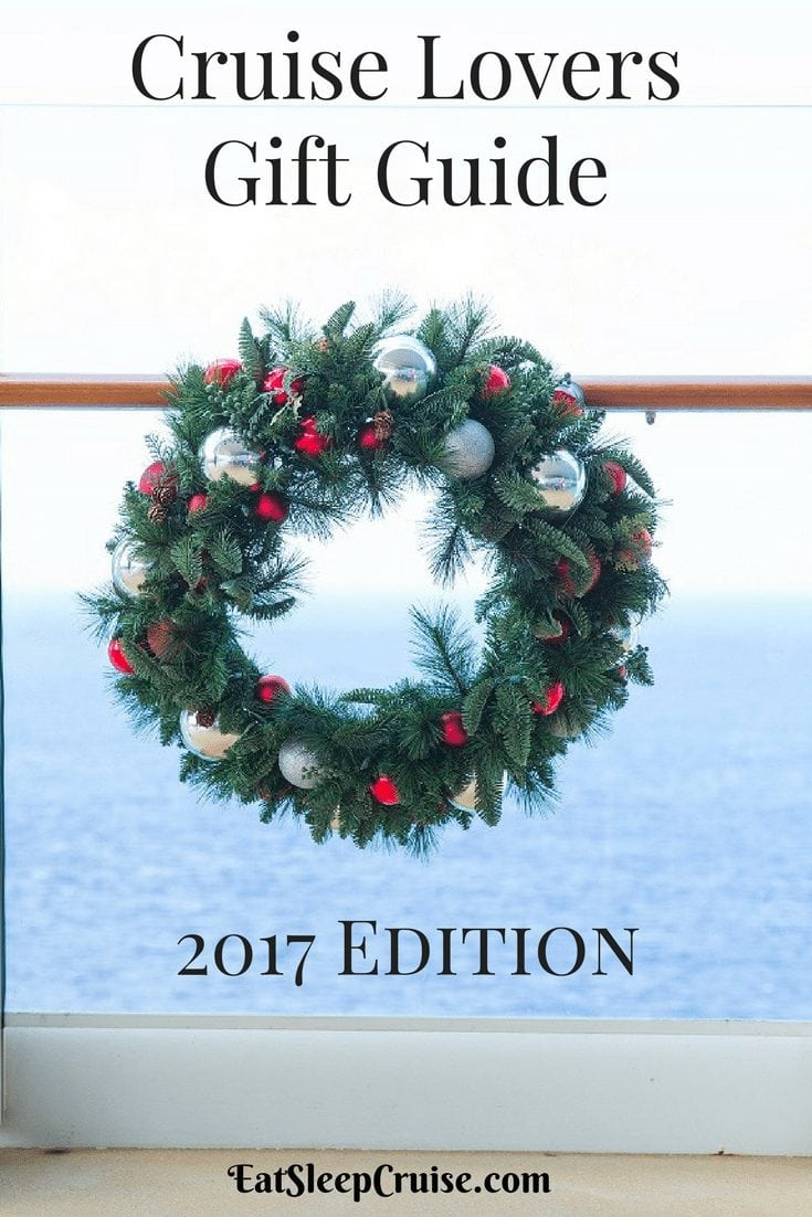 Top 20 Christmas Gifts for Frequent Cruisers | EatSleepCruise.com