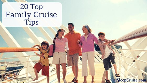 Our Top 20 Family Cruise Tips