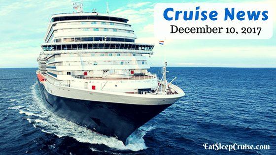 Cruise News December 10, 2017
