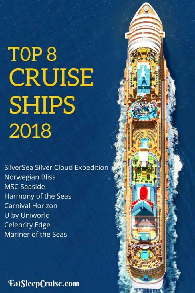 8 Top Cruise Ships For 2018 Eatsleepcruise Com