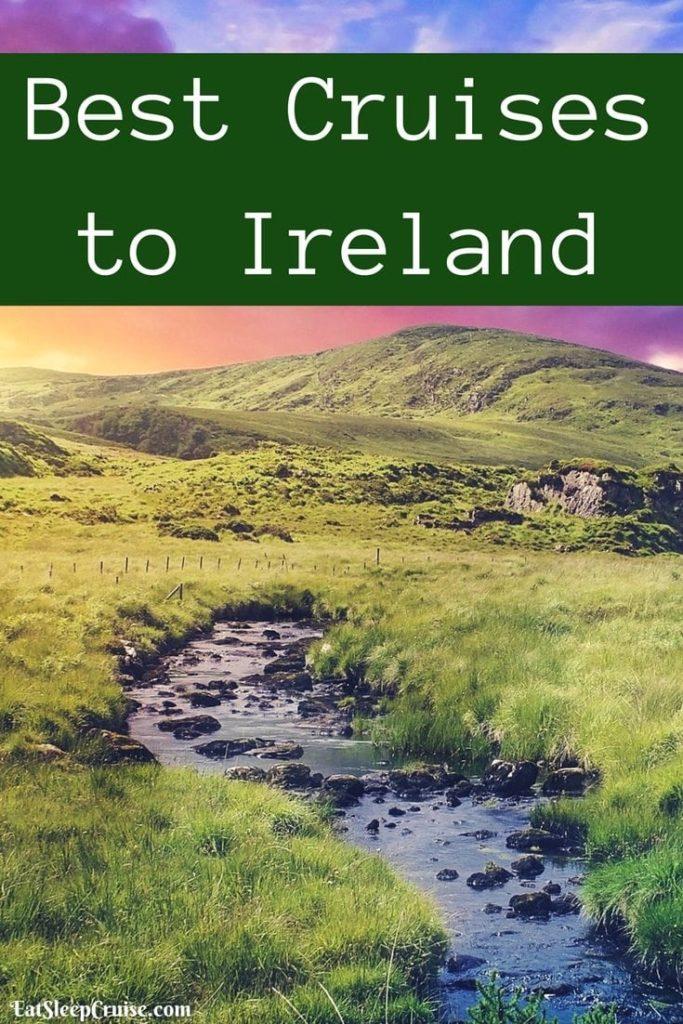 Best Cruises to Ireland 2018