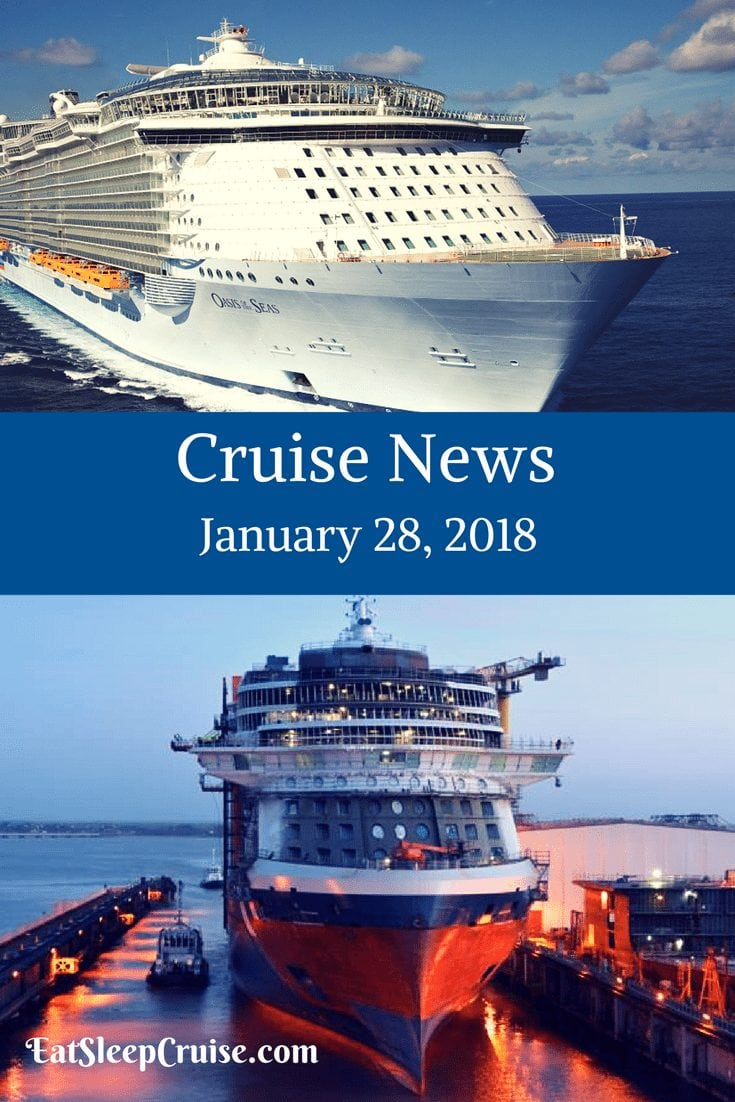 Cruise News January 28, 2018