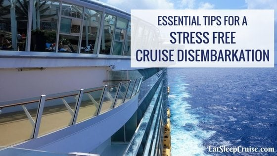 Tips for a Stress Free Cruise Disembarkation