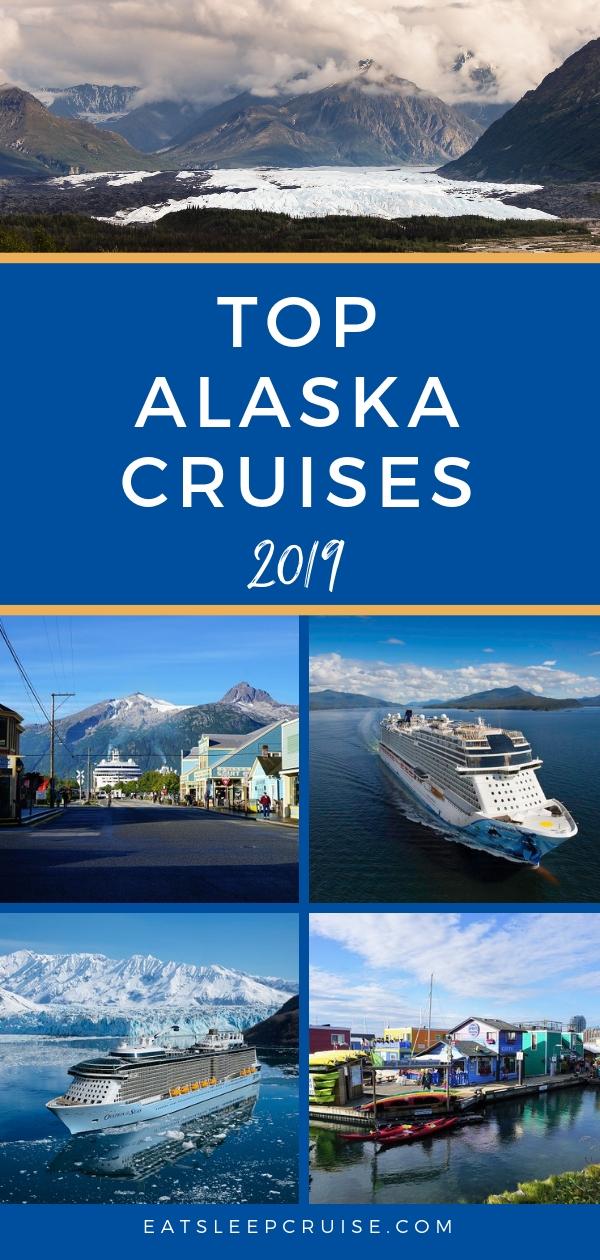 Top Alaska Cruises of 2019
