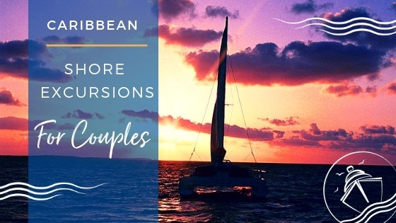 5 Best Caribbean Shore Excursions for Couples