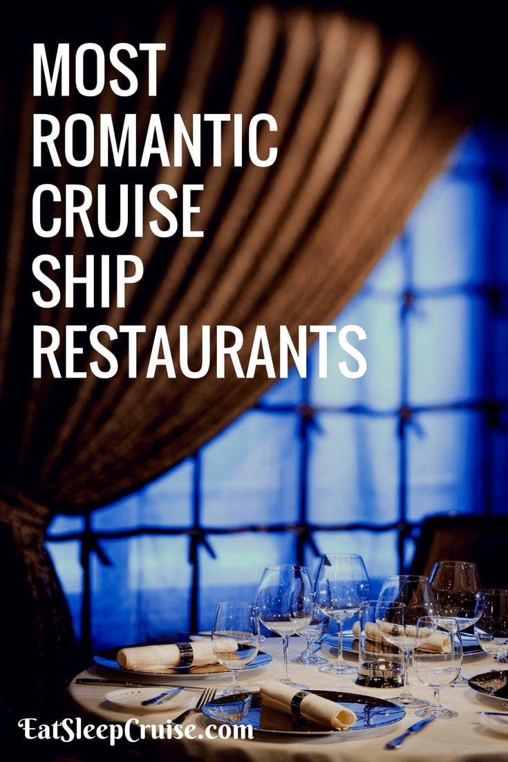 Most Romantic Cruise Ship Restaurants at Sea