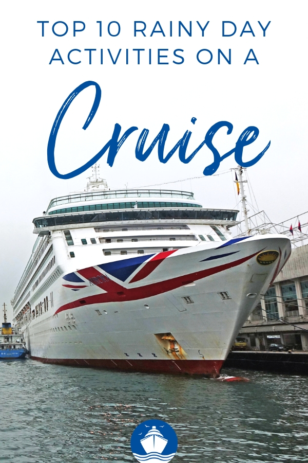 Top Rainy Day Activities on a Cruise