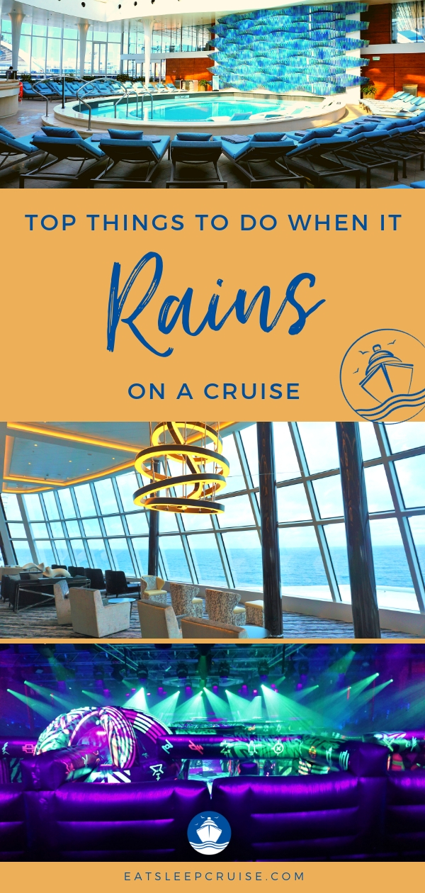 Top Things to do When it Rains on a Cruise