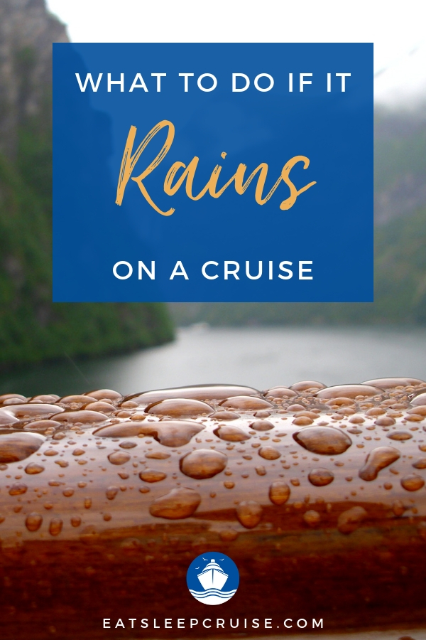 What to Do if it Rains on a Cruise