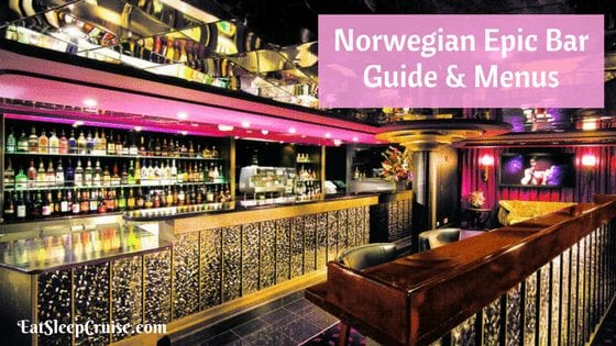 Complete Guide to Norwegian Epic Bars