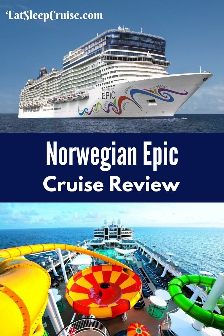 Norwegian Epic Cruise Review