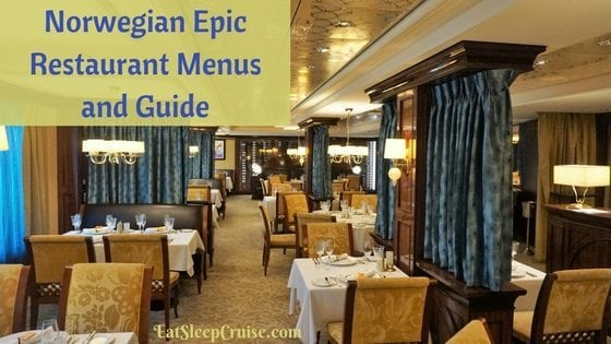 Norwegian Epic Restaurant Menus and Guide