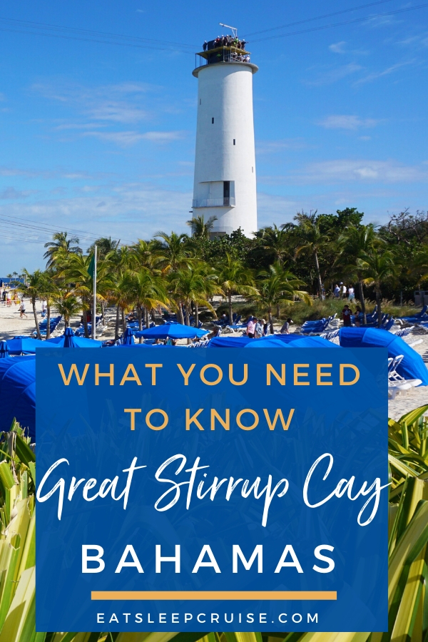 Everything You Need to Know About Great Stirrup Cay, Bahamas in 2020
