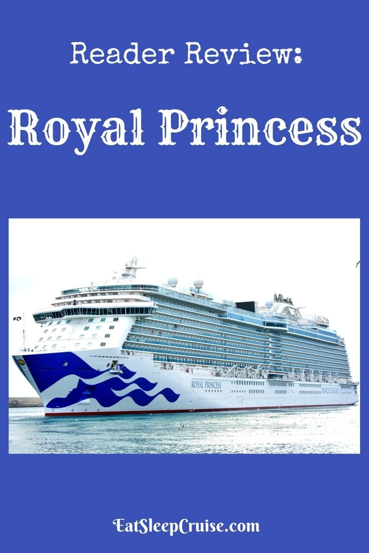 Reader Review on Royal Princess