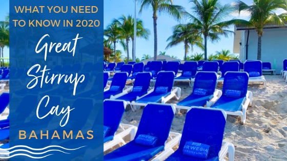 Everything You Need to Know about Great Stirrup Cay, Bahamas 2020