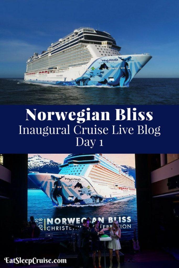Norwegian Bliss Live Blog Day 1
