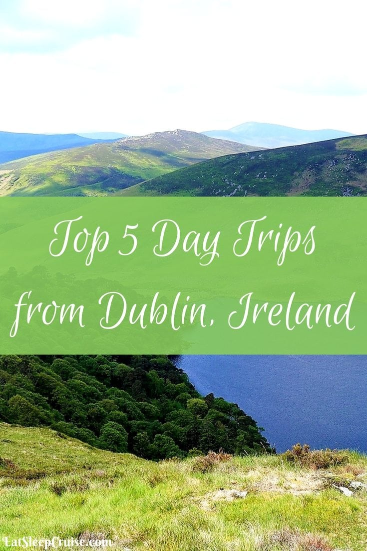 Top 5 Day Trips from Dublin, Ireland