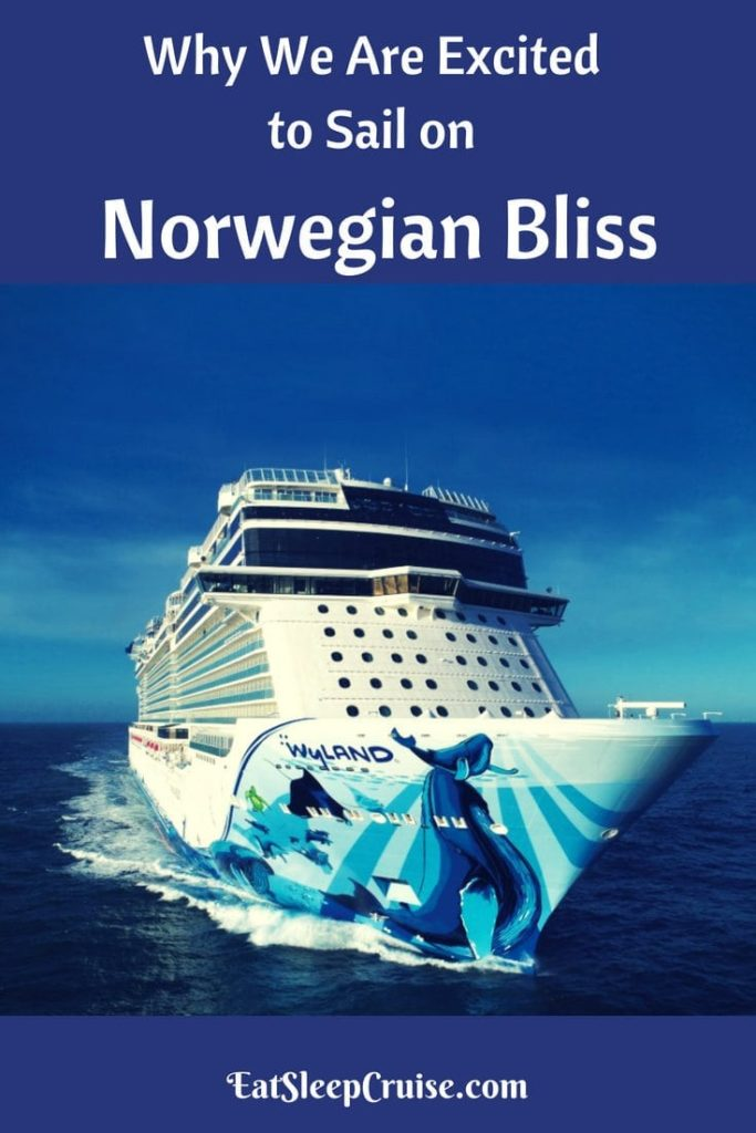 Why We Are Excited to Sail on Norwegian Bliss