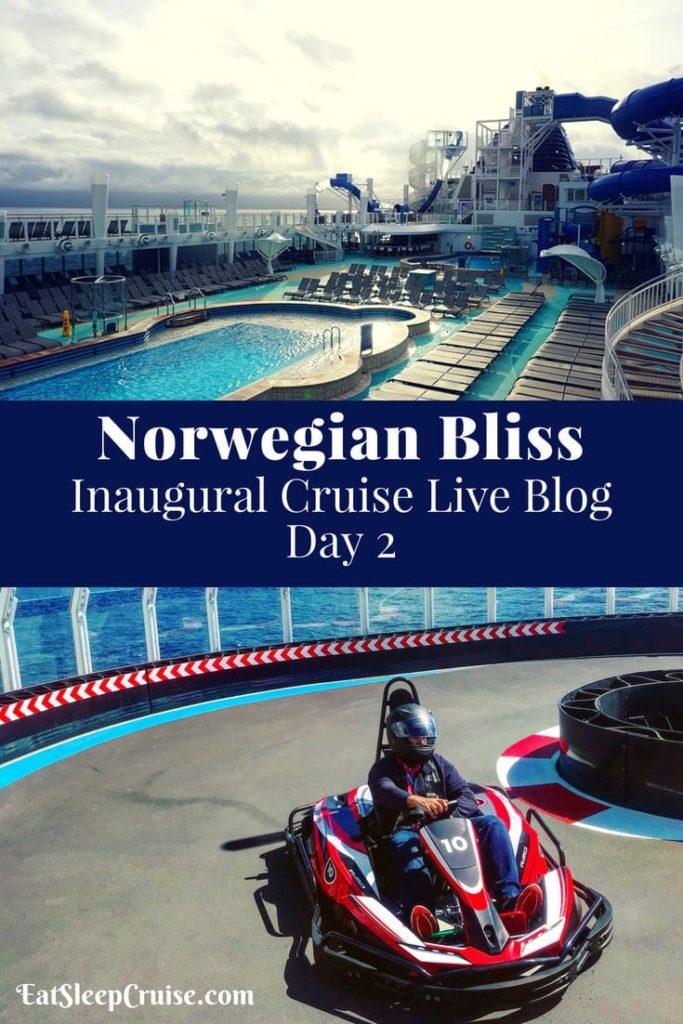 Norwegian Bliss Live Blog Day 2