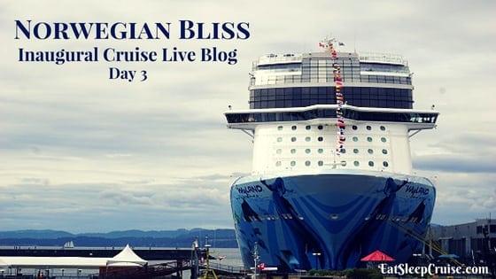 Norwegian Bliss Live Blog – Day 3