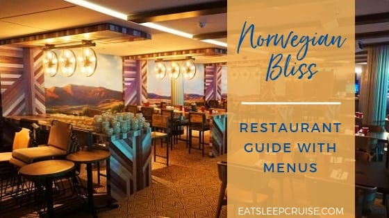 Norwegian Bliss Restaurant Guide and Menus