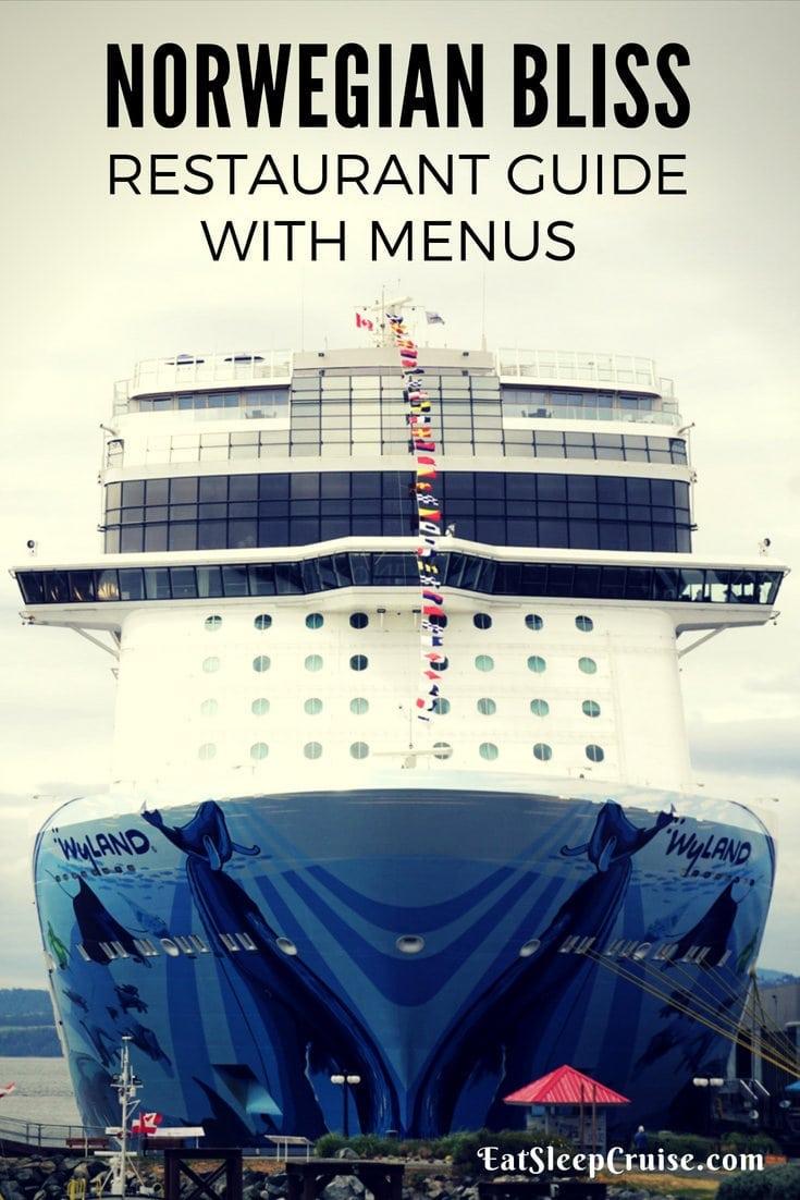Norwegian Bliss Restaurant Guide And Menus Eatsleepcruise Com